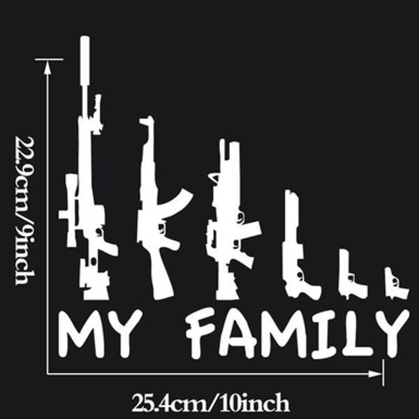Car Sticker MY FAMILY Gun Decals Vehicle Truck Bumper Window Wall Mirror Decoration
