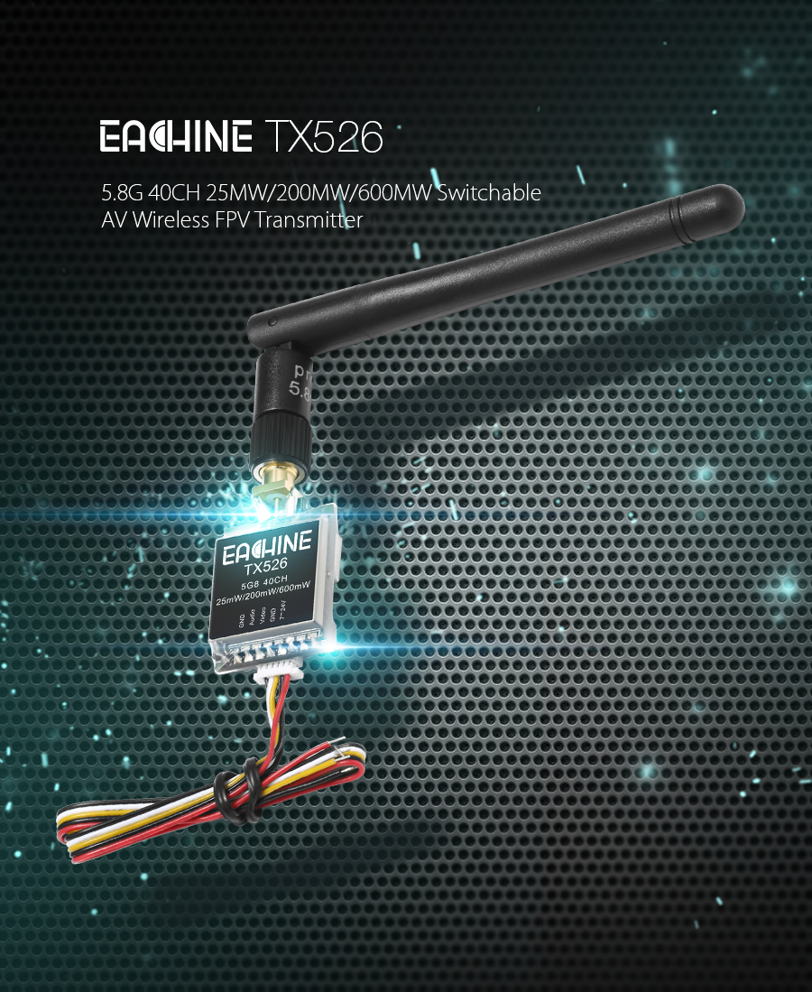 Eachine TX526 5.8G 40CH 25MW/200MW/600MW Switchable AV Wireless FPV Transmitter RP-SMA Female