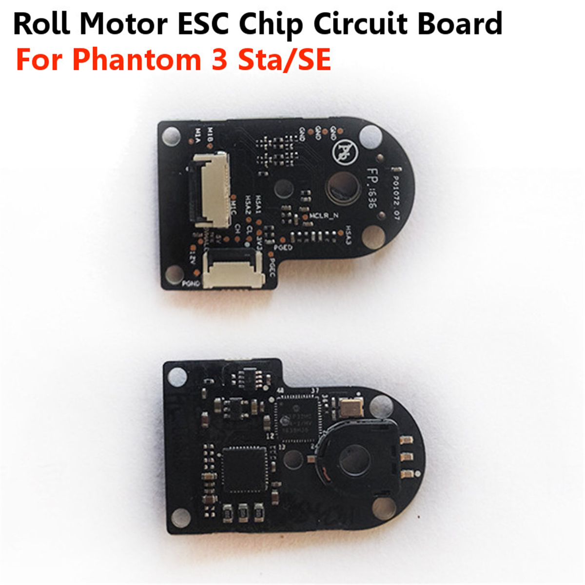 Roll/Pitch Motor ESC Chip Circuit Board RC Quadcopter Parts for DJI Phantom 3 Adv/Pro Sta/SE - Photo: 3