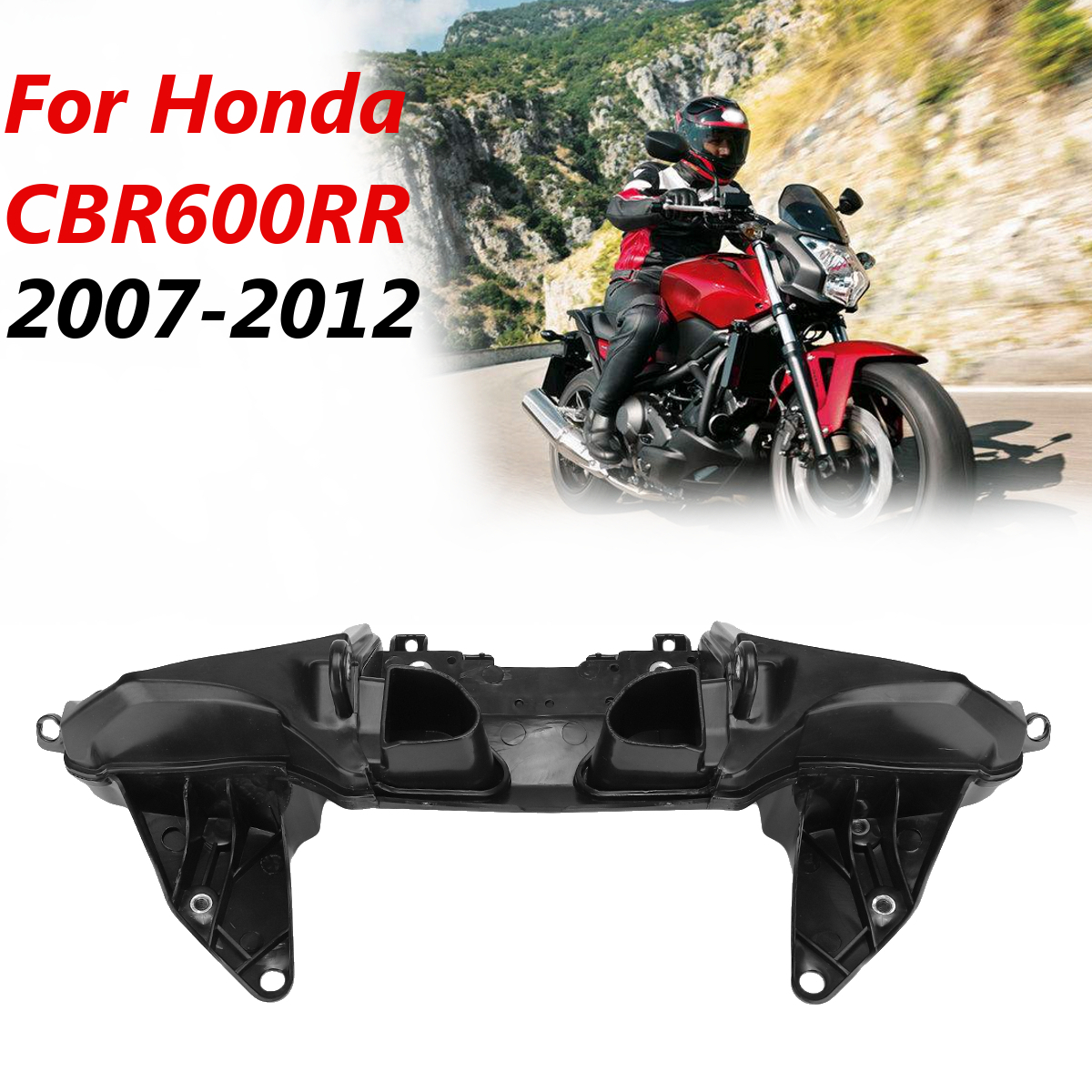 Motorcycle Upper Stay Fairing Headlight Bracket For Honda CBR600RR 2007-2012 08 09
