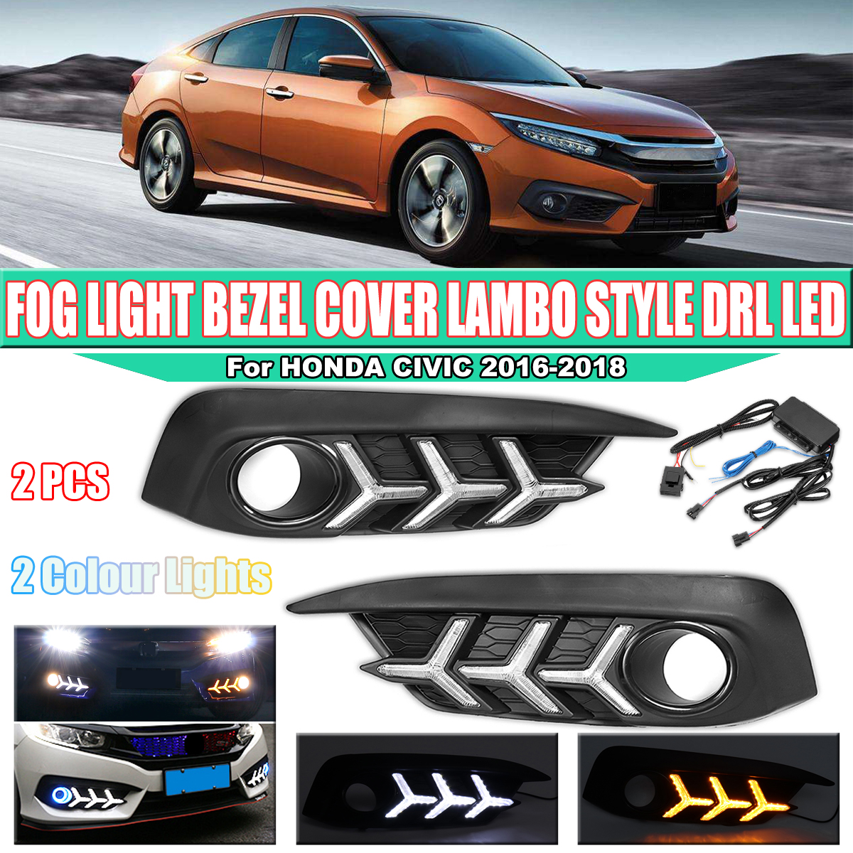 Pair Dual-color Car LED Daytime Running Lights Turn Signals Lamp for Honda Civic 2016 2017 2018