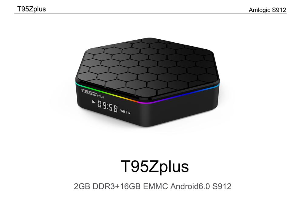 T95z Plus Amlogic S912 Octa-core 2G RAM 16G ROM TV Box