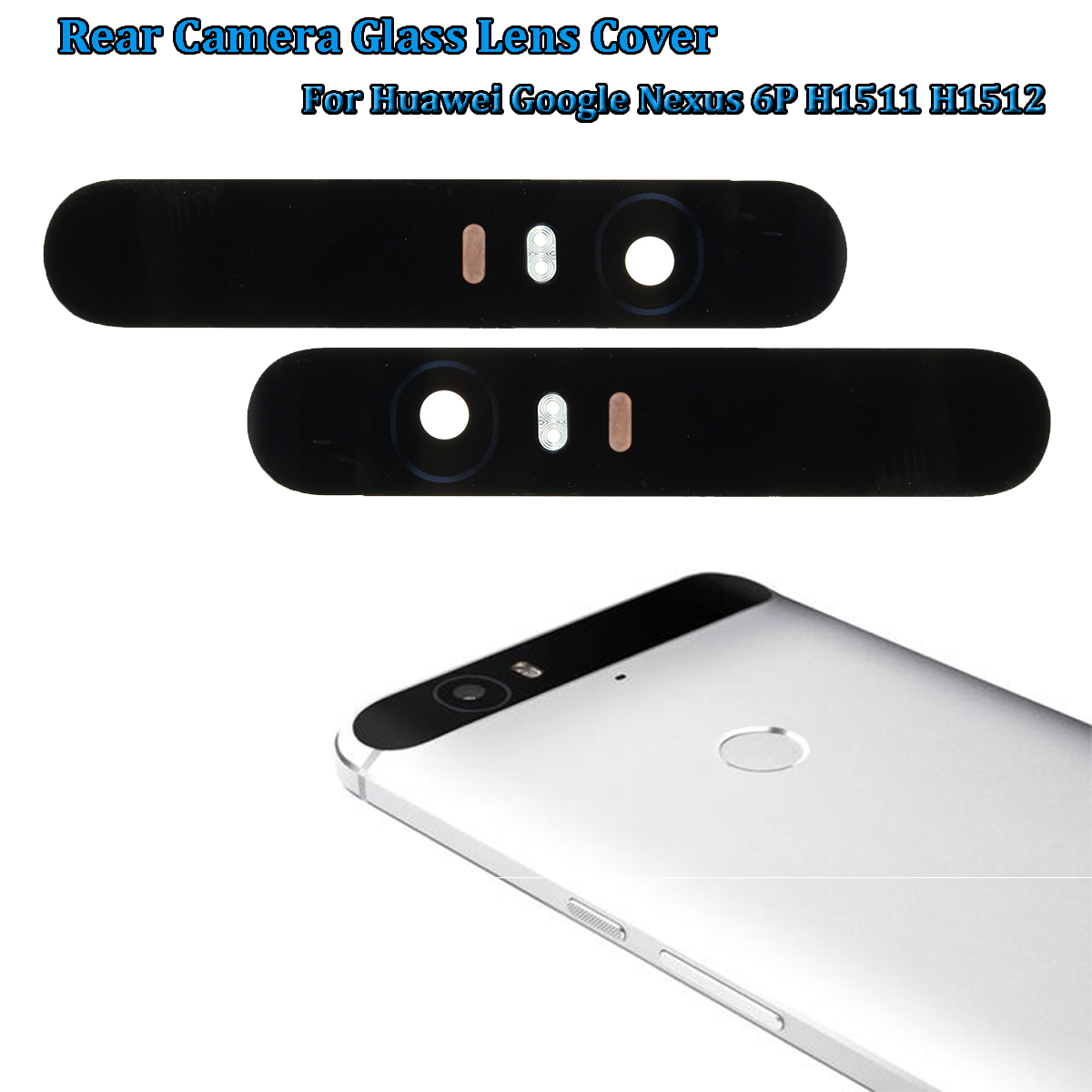 Rear Camera Glass Lens Cover Replacement For Huawei Google Nexus 6P H1511 H1512