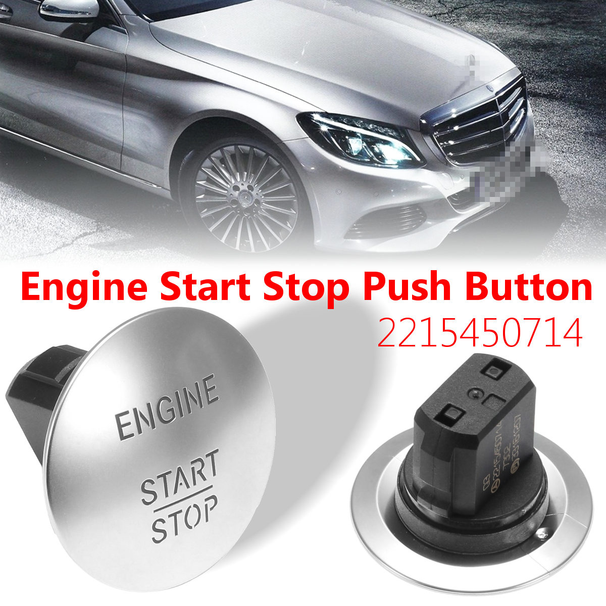 Keyless Engine Start Stop Push Button Ignition Switch For Mercedes 221545071