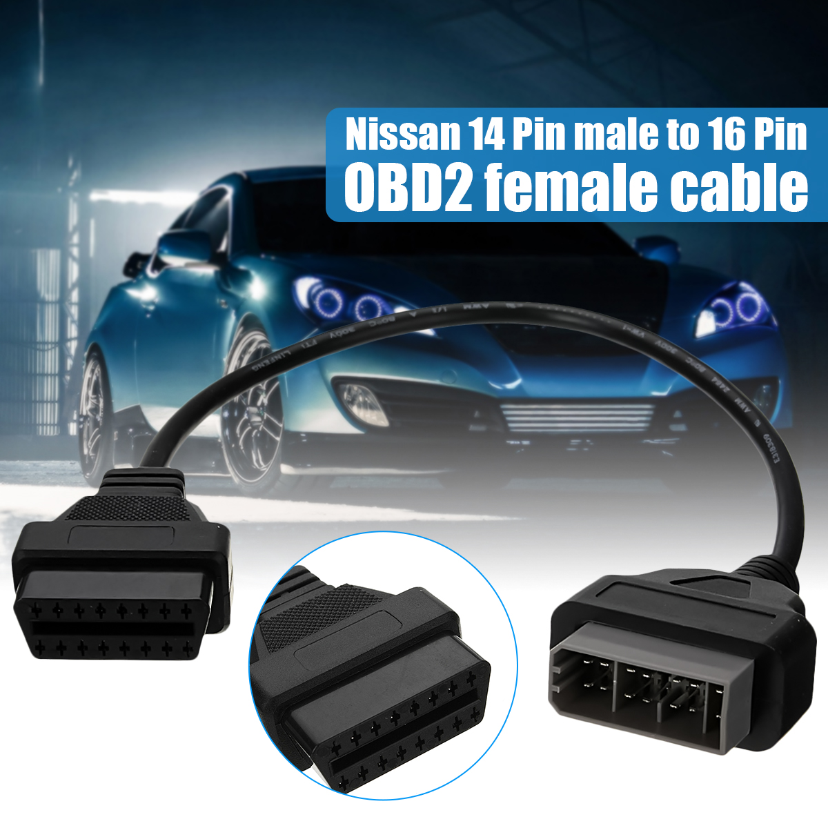 14 Pin Male to 16 Pin OBD2 Female Cable Connectors for Nissan