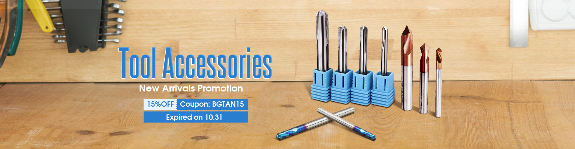 15% OFF for Tool Accessories New Arrivals Promotion