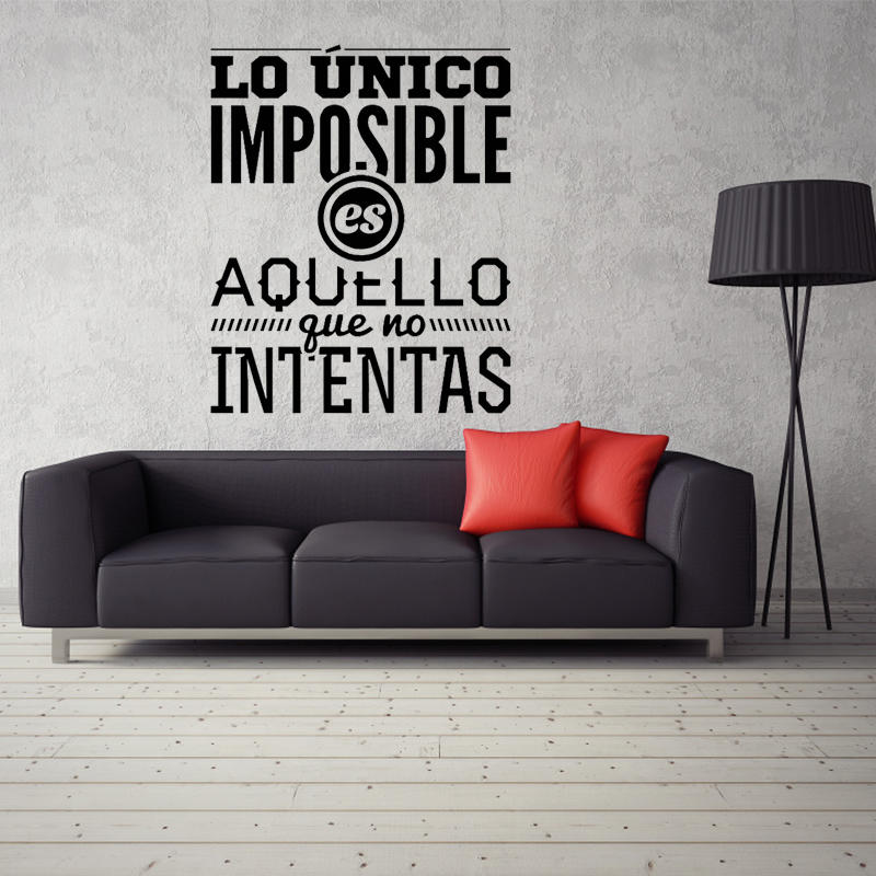 Spanish Wall Stickers The Only Thing Is Impossible Vinyl Mural